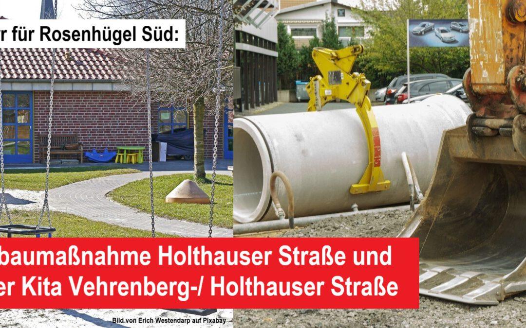 Kanalbaumaßnahme Holthauser Straße und Erweiterung der Kita auf der Vehrenbergstraße